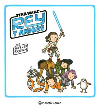 STAR WARS REY Y AMIGOS