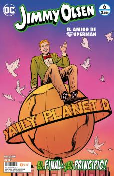 JIMMY OLSEN, EL AMIGO DE SUPERMAN NÚM. 6 DE 6