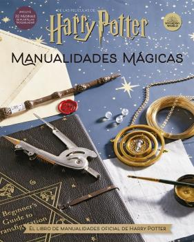 HARRY POTTER. MANUALIDADES MÁGICAS