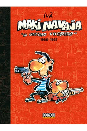 MAKINAVAJA VOL. 1 EL ULTIMO CHORIZO 1986-1987